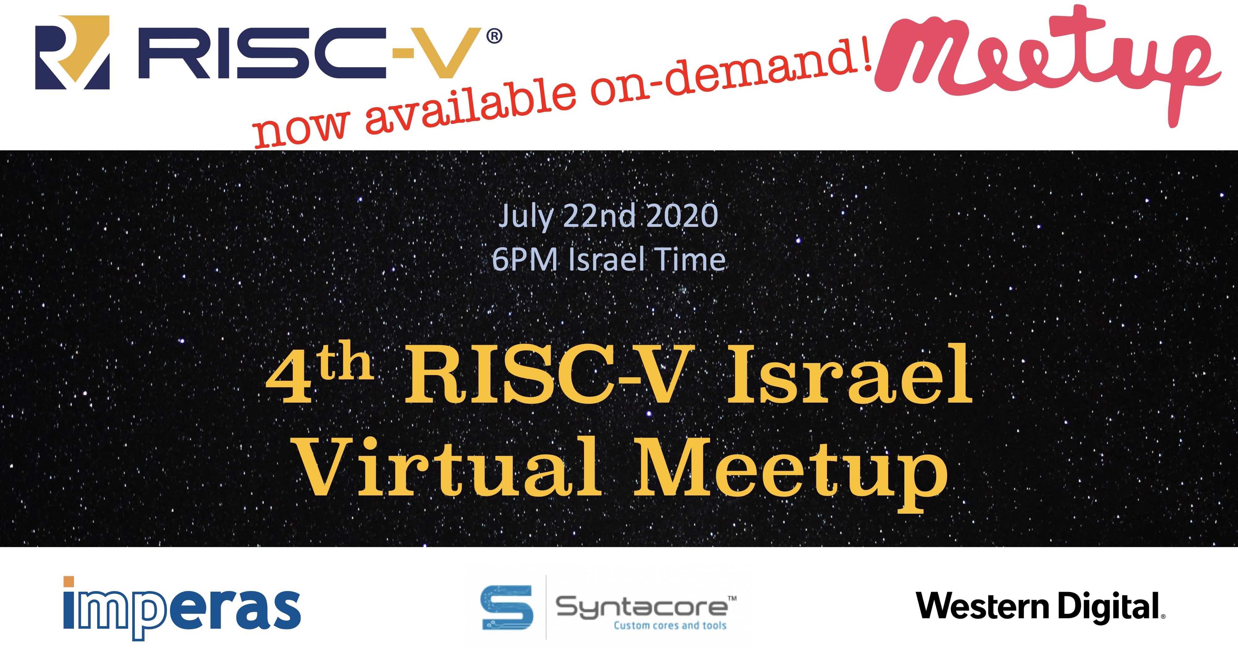 RISC-V Israel Virtual Meetup, July 22 2020